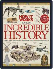 How It Works Book of Incredible History Magazine (Digital) Subscription August 1st, 2013 Issue