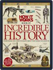 How It Works Book of Incredible History Magazine (Digital) Subscription September 1st, 2012 Issue