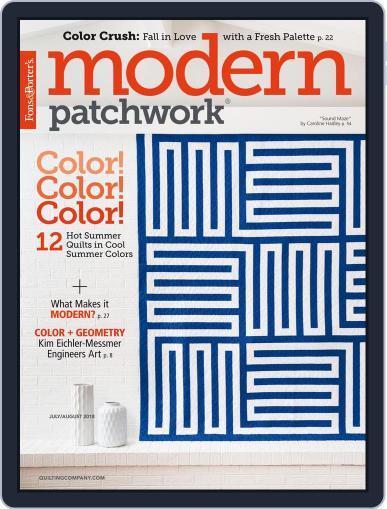 Modern Patchwork July 1st, 2018 Digital Back Issue Cover