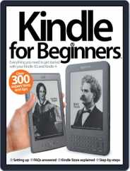 Kindle For Beginners Magazine (Digital) Subscription May 31st, 2012 Issue