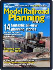 Model Railroad Planning (Digital) Subscription January 1st, 2015 Issue