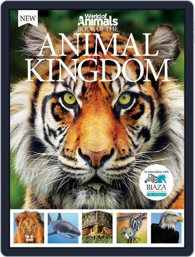 World of Animals Book of the Animal Kingdom May 6th, 2015 Digital Back Issue Cover