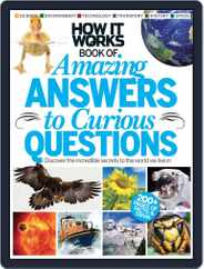 How It Works: Amazing Answers to Curious Questions Magazine (Digital) Subscription July 18th, 2012 Issue
