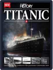 All About History Book of The Titanic Magazine (Digital) Subscription November 26th, 2014 Issue