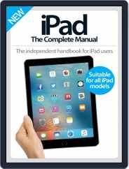 iPad: The Complete Manual Magazine (Digital) Subscription August 10th, 2016 Issue