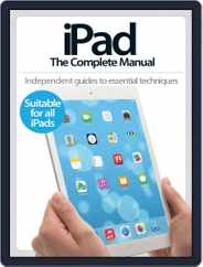 iPad: The Complete Manual Magazine (Digital) Subscription August 6th, 2014 Issue