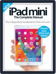 iPad Mini: The Complete Manual (A5) Magazine (Digital) Subscription July 15th, 2015 Issue