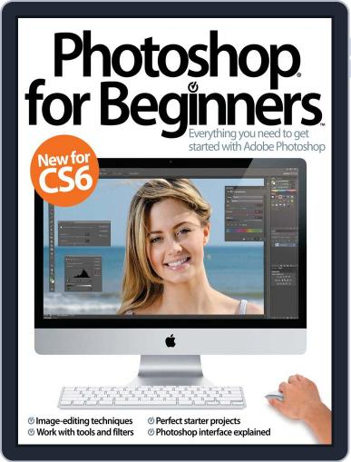 Photoshop for beginners United Kingdom September 1st, 2012 Digital Back Issue Cover