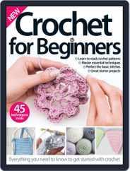 Crochet For Beginners Magazine (Digital) Subscription April 1st, 2016 Issue