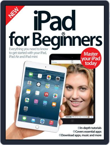 iPad for Beginners United Kingdom June 10th, 2015 Digital Back Issue Cover
