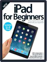 iPad for Beginners United Kingdom Magazine (Digital) Subscription September 3rd, 2014 Issue