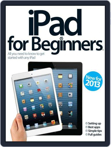 iPad for Beginners United Kingdom March 27th, 2013 Digital Back Issue Cover