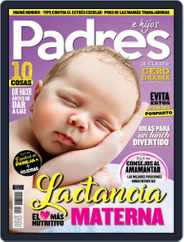 Padres e Hijos (Digital) Subscription August 1st, 2018 Issue