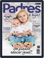Padres e Hijos (Digital) Subscription July 1st, 2017 Issue