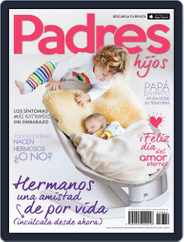 Padres e Hijos (Digital) Subscription February 1st, 2017 Issue