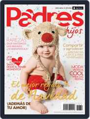 Padres e Hijos (Digital) Subscription December 1st, 2016 Issue