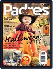 Padres e Hijos (Digital) Subscription September 30th, 2016 Issue