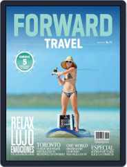 Forward Travel (Digital) Subscription May 1st, 2017 Issue