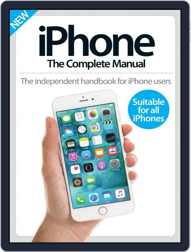 iPhone: The Complete Manual (A5) April 1st, 2016 Digital Back Issue Cover