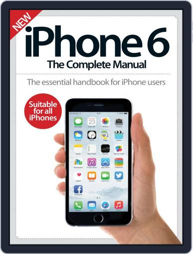 iPhone: The Complete Manual (A5) March 20th, 2015 Digital Back Issue Cover