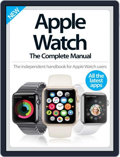 Apple Watch The Complete Manual December 2nd, 2015 Digital Back Issue Cover