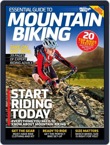 Essential Guide to Mountain Biking September 15th, 2014 Digital Back Issue Cover