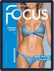 FASHION FOCUS WOMAN BEACHWEAR (Digital) Subscription October 1st, 2017 Issue