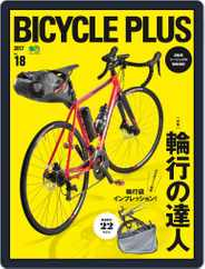 Bicycle Plus バイシクルプラス Magazine (Digital) Subscription January 25th, 2017 Issue