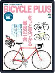 Bicycle Plus バイシクルプラス Magazine (Digital) Subscription January 12th, 2015 Issue