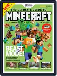 The Ultimate Guide to Minecraft! Magazine (Digital) Subscription June 1st, 2016 Issue