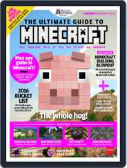 The Ultimate Guide to Minecraft! Magazine (Digital) Subscription January 24th, 2016 Issue