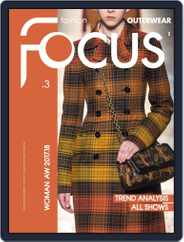 FASHION FOCUS WOMAN OUTERWEAR (Digital) Subscription October 1st, 2017 Issue