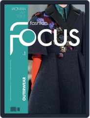FASHION FOCUS WOMAN OUTERWEAR (Digital) Subscription September 1st, 2016 Issue