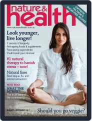 Nature & Health (Digital) Subscription August 1st, 2017 Issue