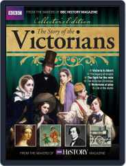 The Story of the Victorians Magazine (Digital) Subscription January 1st, 2017 Issue