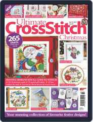 Ultimate Cross Stitch Christmas 2016 Magazine (Digital) Subscription August 25th, 2017 Issue