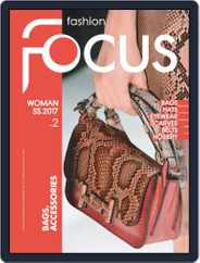 FASHION FOCUS WOMAN BAGS (Digital) Subscription January 1st, 2017 Issue
