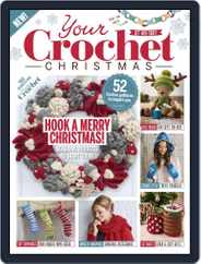 Your Crochet Christmas Magazine (Digital) Subscription October 1st, 2017 Issue
