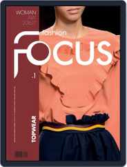 FASHION FOCUS WOMAN TOPWEAR (Digital) Subscription September 1st, 2016 Issue