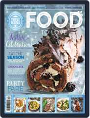 Food To Love (Digital) Subscription December 1st, 2019 Issue