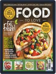 Food To Love (Digital) Subscription May 1st, 2019 Issue