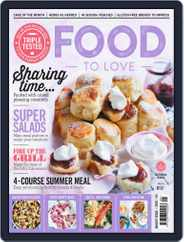 Food To Love (Digital) Subscription August 1st, 2018 Issue