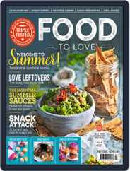 Food To Love (Digital) Subscription July 1st, 2018 Issue