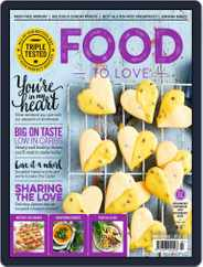 Food To Love (Digital) Subscription March 1st, 2018 Issue