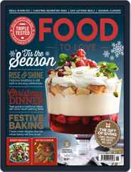 Food To Love (Digital) Subscription November 1st, 2017 Issue
