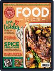 Food To Love (Digital) Subscription October 1st, 2017 Issue