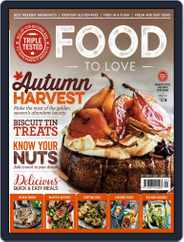 Food To Love (Digital) Subscription September 1st, 2017 Issue