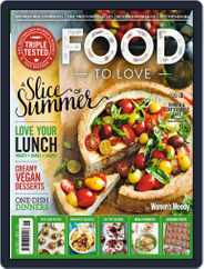 Food To Love (Digital) Subscription June 1st, 2017 Issue