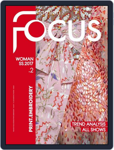 FASHION FOCUS WOMAN PRINT.EMBROIDERY January 1st, 2017 Digital Back Issue Cover
