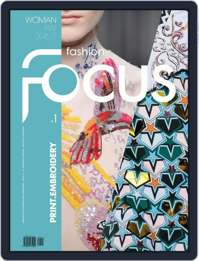 FASHION FOCUS WOMAN PRINT.EMBROIDERY September 1st, 2016 Digital Back Issue Cover